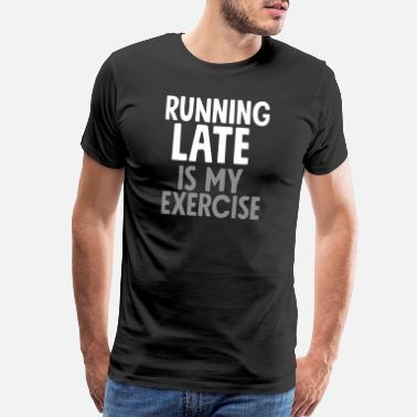 Latex Running Late Boyfriend - Men's Premium T-Shirt