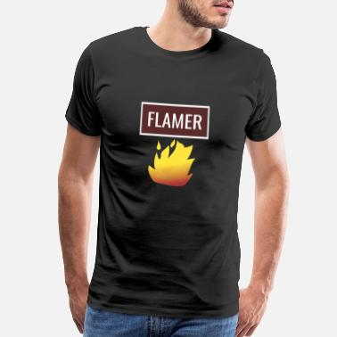 Flamed Flamer Teammate Gaming nerd gamer cool gift idea - Men's Premium T-Shirt