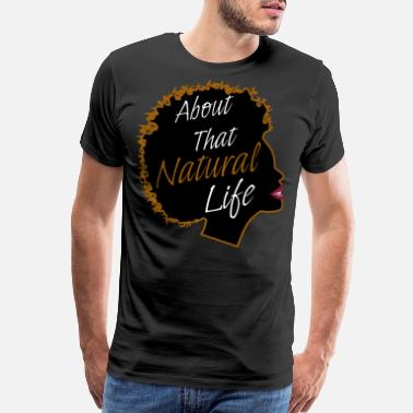 African American College About Natural Life African American Black Women - Men's Premium T-Shirt