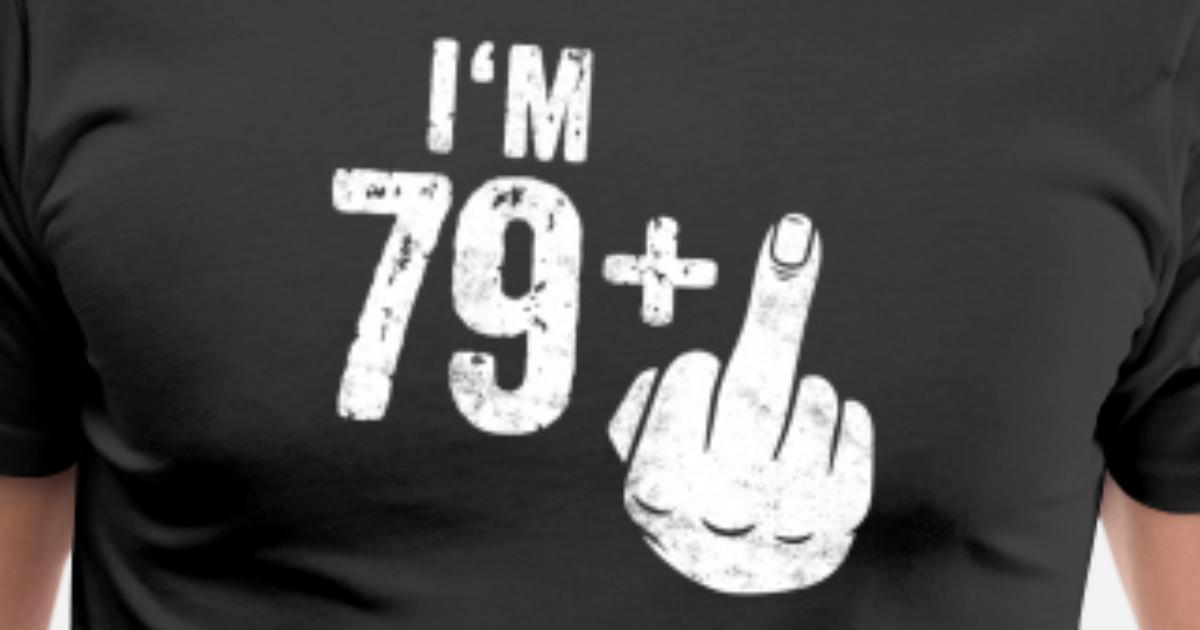 Funny Birthday Gift Ideas For Men 80th T Shirt