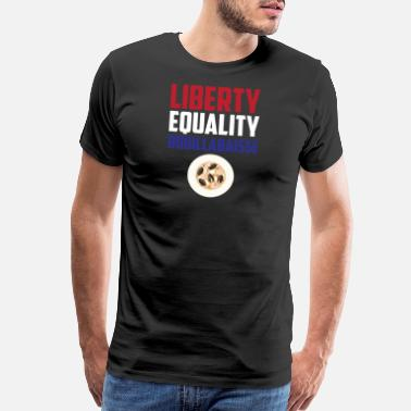 Liberte Egalite Fraternite Liberty, Equality Bouillabaisse Funny French Food - Men's Premium T-Shirt