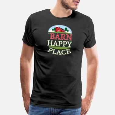 Horse Barn The Barn is My Happy Place Funny design for Horse Lovers Animal Lovers Gifts - Men's Premium T-Shirt