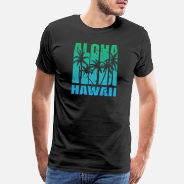Hula Aloha Hawaii summer shirt gift Birthday vintage - Men's Premium T-Shirt
