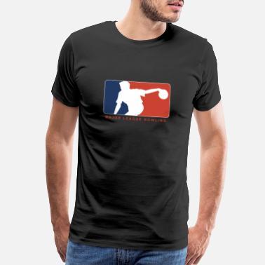 1725359afe3 Major League Quote BOWLING MAJOR LEAGUE - Men s Premium T-Shirt