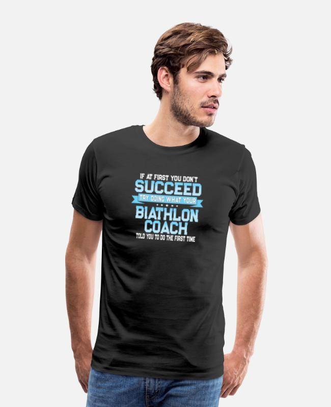 Quote T-Shirts - Funny Biathlon Coach Gift - Men's Premium T-Shirt black