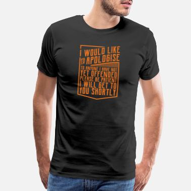Dirty Humor I'll Get To You Shortly Funny Mechanic Office Gift - Men's Premium T-Shirt