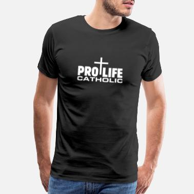 Family Values PRO LIFE Catholic Save Unborn Babies Fetus Anti Ab - Men's Premium T-Shirt
