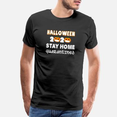 Homepage Halloween 2020 Stay Home quarantined pumpkin - Men's Premium T-Shirt