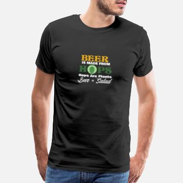 Salad Beer Is Made From Hops Salad - Men's Premium T-Shirt