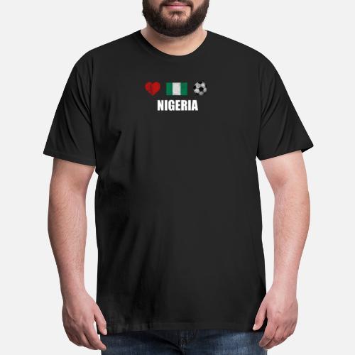 Nigeria Football Shirt - Nigeria Soccer Jersey Men s Premium T-Shirt ... a51400688