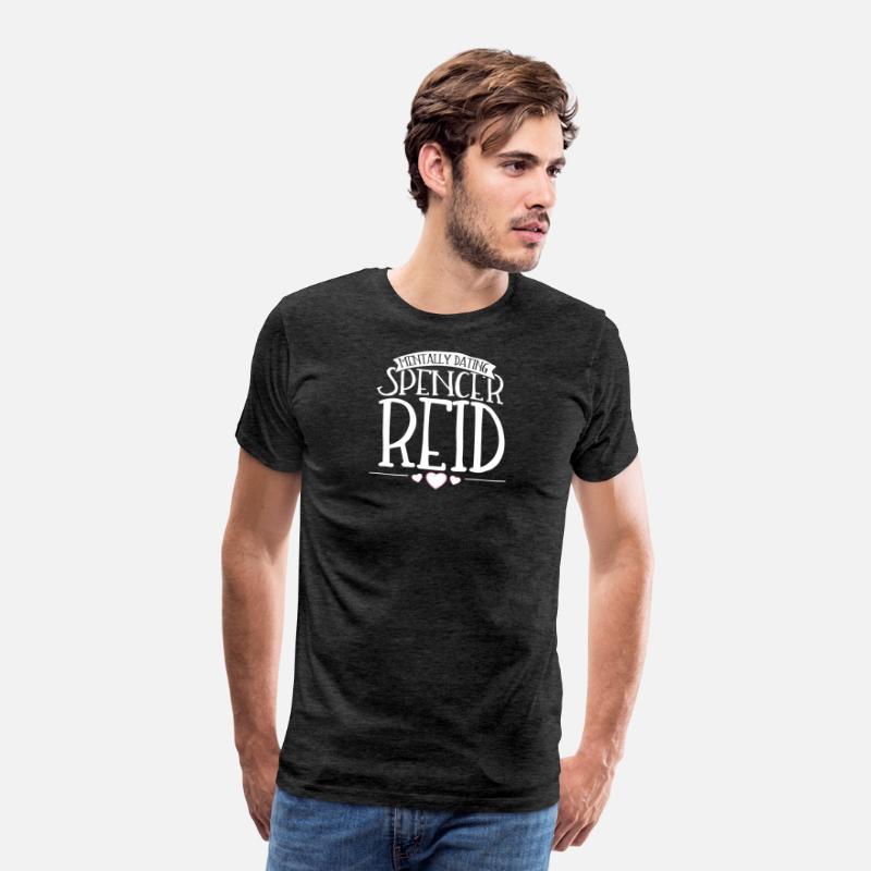 Mentally dating Spencer Reid - Criminal Minds Men's Premium T-Shirt -  charcoal gray