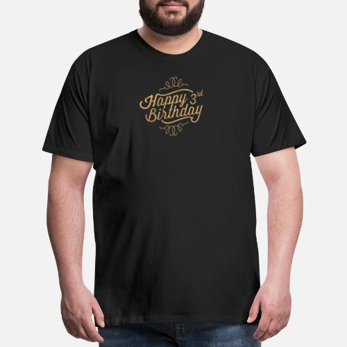 Mens Premium T ShirtHappy 3rd Birthday
