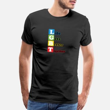 Get It Together Life Gets Better Together - Men's Premium T-Shirt