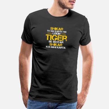 ebd8a0146 Hindi Tiger Zinda Hai, Tiger Zinda Hai Dialogue - Men's Premium T-Shirt