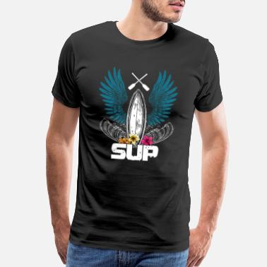 Sup Sup Boarding Stand Up Paddle Surfing Paddling - Men's Premium T-Shirt