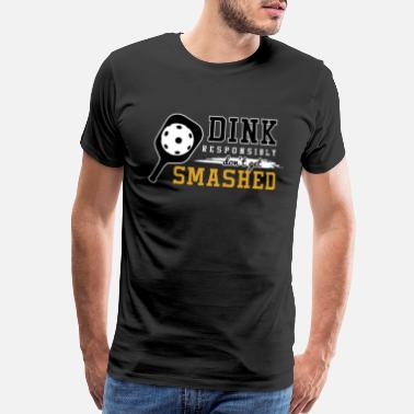Pickleball Funny Pickleball Puns Dink Responsibly Sports - Men's Premium T-Shirt