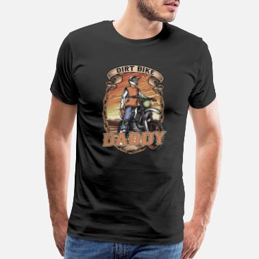 Braap Dirt Biker Daddy Awesome Stunt Biker Dad - Men's Premium T-Shirt