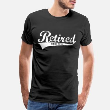 Tension Retired Since 2019 Funny Retire Gift Tee Pensioner - Men's Premium T-Shirt