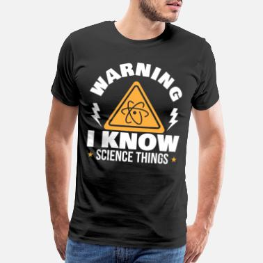 Protons Science Scientist Knowlegde Funny Gift - Men's Premium T-Shirt