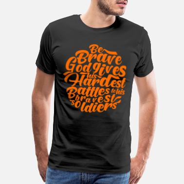 Strong Jesus Christian Hardest Battle Of God's Soldiers Gift - Men's Premium T-Shirt