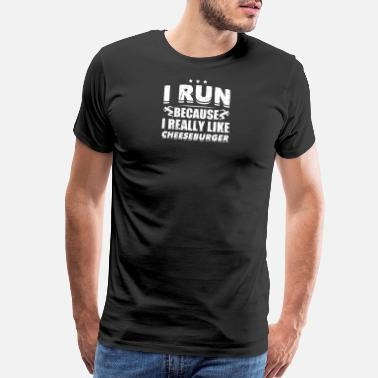 Cheeseburger Funny Running Runner Shirt Like Cheeseburgers - Men's Premium T-Shirt