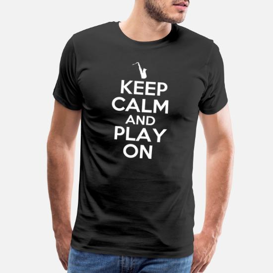 Mens Printed T-Shirt Keep Calm and Play Saxaphone