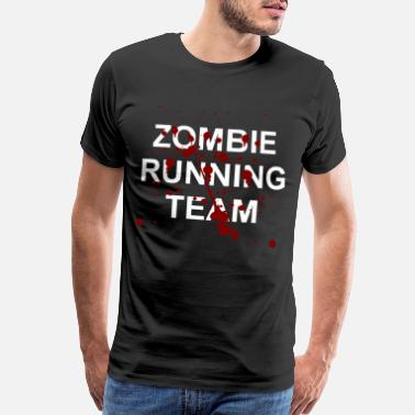 Team Zombie Zombie Running Team - Halloween, Blood, Gift - Men's Premium T-Shirt