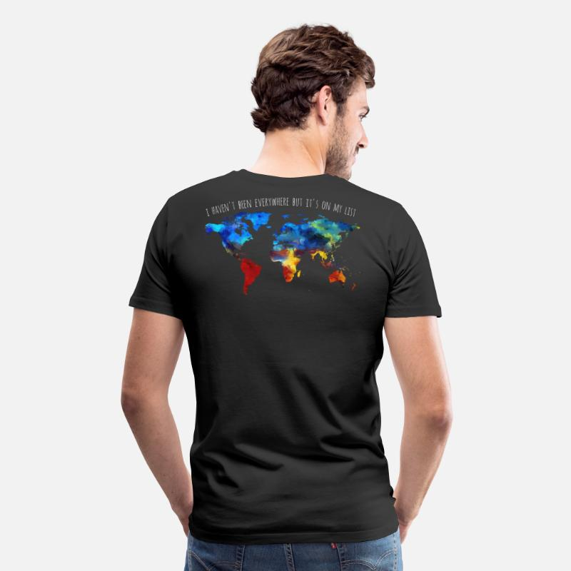 Flight T-Shirts - I Haven't Been Everywhere But It's On My List - Men's Premium T-Shirt black