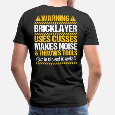 8e0e51bda Brick Mason Bricklayer Mason Brickmason Brickie Gift Present - Men's  Premium T-Shirt