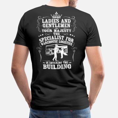 Logistics Specialist For Warehouse Logistics/Operator - Men's Premium T-Shirt