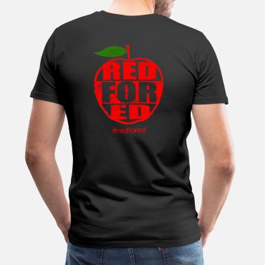 Red Education Red for Ed Teachers Strike - Men's Premium T-Shirt