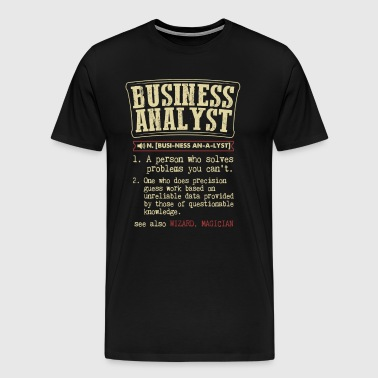 Business Analyst Badass Dictionary Term Funny T-Sh - Men's Premium T-Shirt