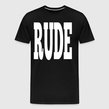RUDE - Men's Premium T-Shirt