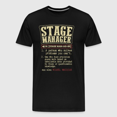 Stage Manager Badass Dictionary Term Funny T-Shirt - Men's Premium T-Shirt