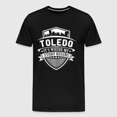 Toledo This Is Where My Story Begins T-Shirt - Men's Premium T-Shirt