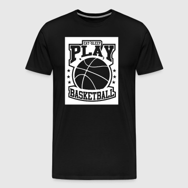 Eat Sleep Play Basketball - Men's Premium T-Shirt
