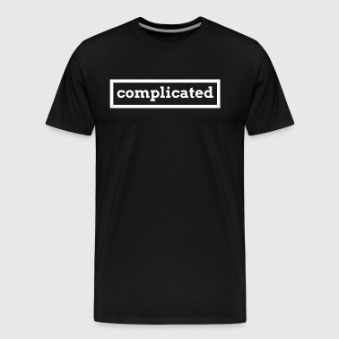 Complicated - Men's Premium T-Shirt