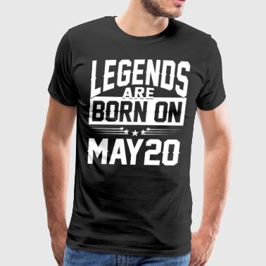Legends are born on May 20 - Men's Premium T-Shirt