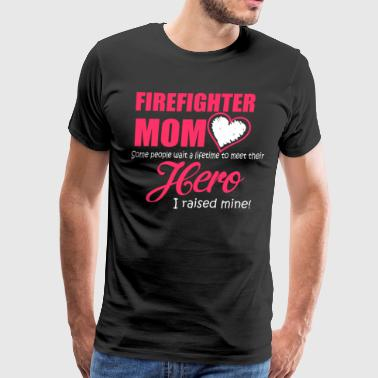 Firefighter mom - Hero Mom Is Firefighter Mom - Men's Premium T-Shirt