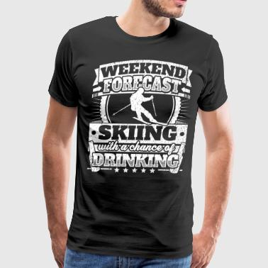 Weekend Forecast Skiing Drinking Tee - Men's Premium T-Shirt