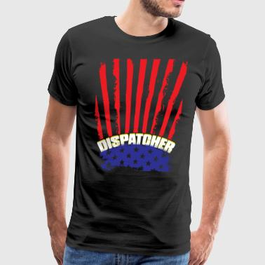 I'm A Dispatcher T Shirt - Men's Premium T-Shirt