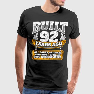 92th birthday gift idea: Built 92 years ago Shirt - Men's Premium T-Shirt