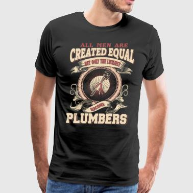 The Luckiest Men Become Plumbers - Men's Premium T-Shirt