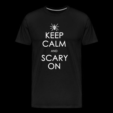 Keep Calm and Scary On - Men's Premium T-Shirt