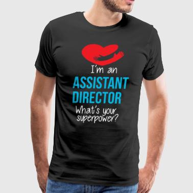 I'm An Assistant Director Shirt - Men's Premium T-Shirt