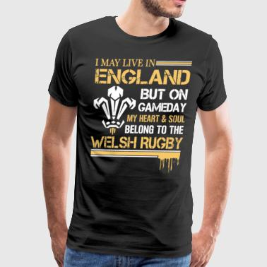 I may live in england but on gameday my heart and - Men's Premium T-Shirt