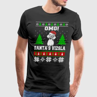 OMG! Santa's Vizsla, Best Shirt For Vizsla Lover - Men's Premium T-Shirt