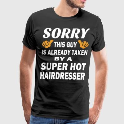 Sorry this guy is already taken by a super hot hai - Men's Premium T-Shirt