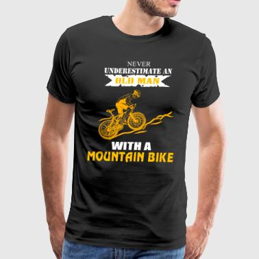 Never Underestimate an Old Man with Mountain Bike - Men's Premium T-Shirt