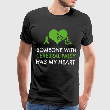 someone with cerebral palsy has my heart cancer t - Men's Premium T-Shirt